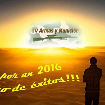 IV Armas y Munición os desea un Feliz Año 2016!!!